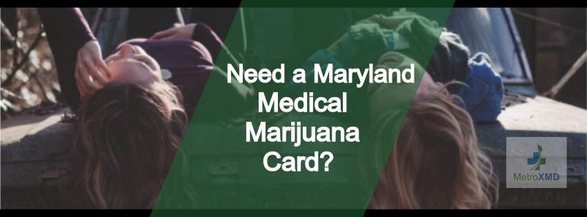 Medical Marijuana Card Maryl